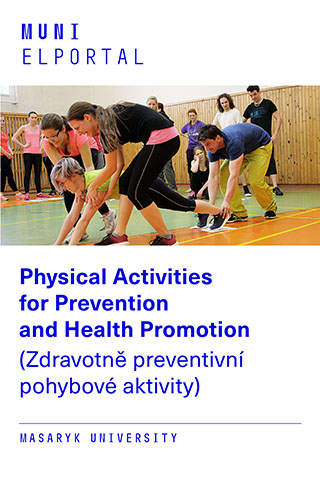 Physical Activities for Prevention and Health Promotion (Zdravotně preventivní pohybové aktivity)