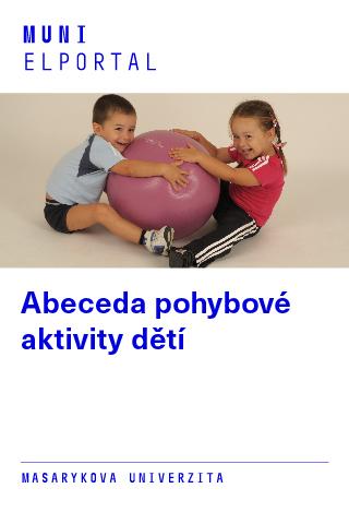 Abeceda pohybové aktivity dětí