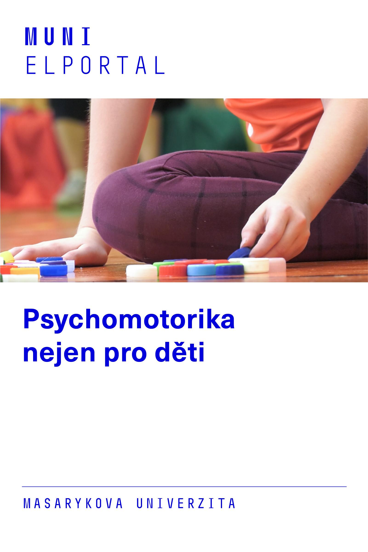Psychomotorika nejen pro děti